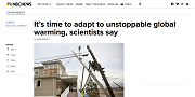 2013 11 07t Its time to adapt to unstoppable global warming scientists say